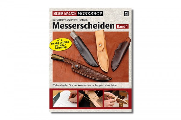 MESSER MAGAZIN Workshop: Messerscheiden 1