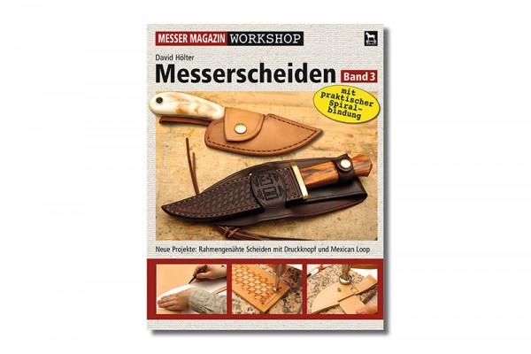 MESSER MAGAZIN Workshop: Messerscheiden 3