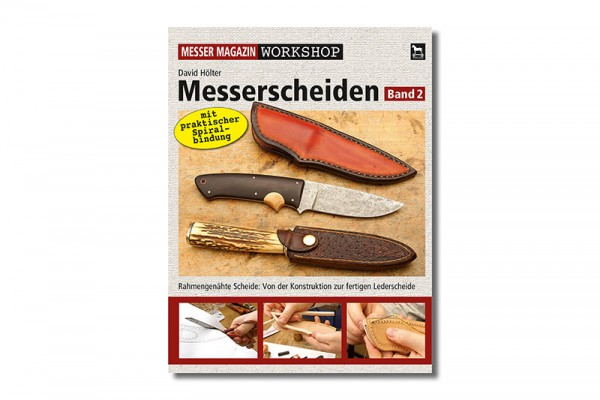 MESSER MAGAZIN Workshop: Messerscheiden 2
